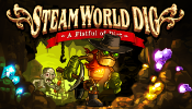 Steamworld Dig: A Fistful of Dirt Review